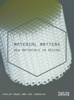 Material matters: new materials in design